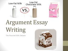 argument essay writing the flavored milk debate how do you plan  argument essay writing the flavored milk debate