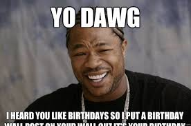 Memes Vault Funny It's Your Birthday Memes via Relatably.com