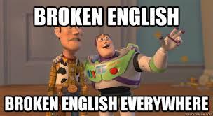broken english broken english everywhere - Toy Story Everywhere ... via Relatably.com