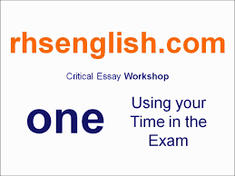 higher english essays higher english critical essay workshop one using your time in higher english critical essay workshop one using your time in the exam