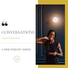 Conversations with Nova Reid