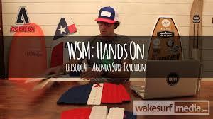 WSM Hands on: Agenda <b>Surf EVA Traction</b> - Videos WE KNOW ...