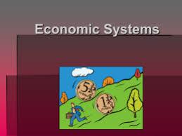 economic systems notes economic systems notes