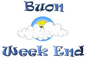buon weekend!