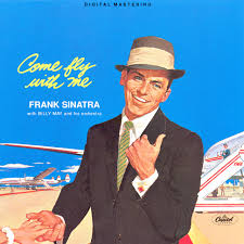 <b>Come</b> Fly With Me (Remastered) - Album by <b>Frank Sinatra</b> | Spotify