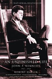 Amazon.com: An Unfinished Life: John F. Kennedy, 1917 - 1963 ...