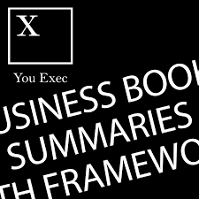 You Exec - Book Summaries