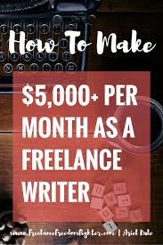 how i consistently earn per month as a lance writer want to learn how to make money as a lance writer explains how she