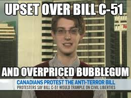 Le new meme - junior high school kid who is fighting Bill C-51 and ... via Relatably.com
