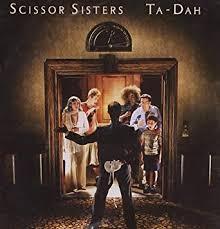 <b>Ta</b> Dah: <b>SCISSOR SISTERS</b>: Amazon.ca: Music