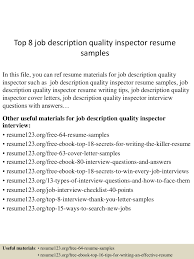 top8jobdescriptionqualityinspectorresumesamples 150723082004 lva1 app6892 thumbnail 4 jpg cb 1437639656