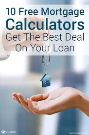 mortgage calculator 10 most important mortgage calculators buying a house is one of the most expensive purchases you ll ever make