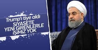 İran Cumhurbaşkanı Ruhani'den Trump'a acemi göndermesi