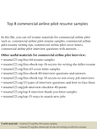 sample pilot resume what to write in a cover letter thumbnail 4jpg cb 1438222599 top8commercialairlinepilotresumesamples 150730021554 lva1 app6892 thumbnail 4 top 8 commercial airline pilot resume samples