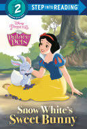 Snow White's <b>Sweet Bunny</b> (Disney Princess: Palace Pets ...
