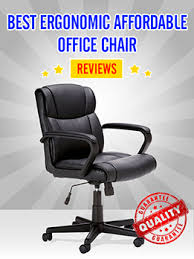 best ergonomic affordable office chair reviews affordable office chair