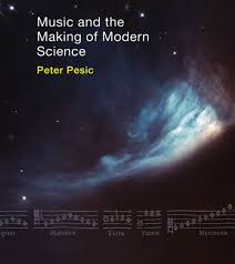 music and the making of modern science the mit press music and the making of modern science