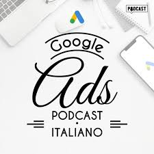 GAP - Google Ads Podcast - Italiano