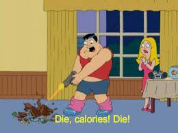 Die calories die! ~American Dad meme - PandaWhale via Relatably.com