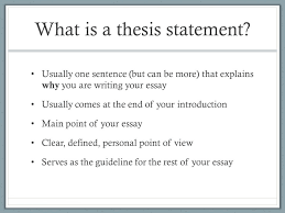 writing a great thesis statement what is a thesis statement  what is a thesis statement usually one sentence but can be more that