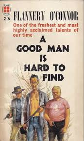 character essay on a good man is hard to find   essay vol  brooklyn jim shepard  s epic flannery o connor marginalia