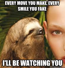 SECRETIVE SLOTH memes | quickmeme via Relatably.com