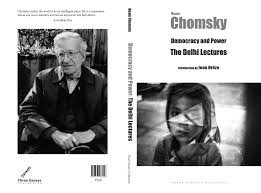 anarchism in democracy and power the delhi lectures noam chomsky an introduction by jean dregraveze