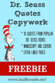 free} Dr. Seuss Quotes Copywork - In All You Do via Relatably.com