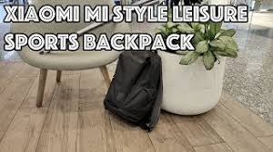 Отличный <b>рюкзак Xiaomi Mi Style</b> Leisure Sports Backpack ...