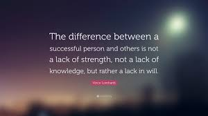 vince lombardi quote the difference between a successful person vince lombardi quote the difference between a successful person and others is not a