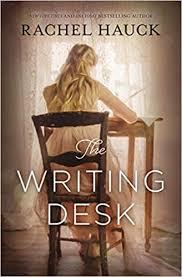 The <b>Writing Desk</b>: Hauck, Rachel: 9780310341598: Amazon.com ...