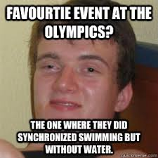 Favourtie event at the olympics? the one where they did ... via Relatably.com