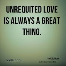 Unrequited Quotes - Page 1 | QuoteHD via Relatably.com