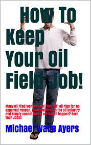 cheap oil field job salary oil field job salary deals on how to keep your oil field job many oil filed workers get run