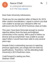 Siobhan O'Dell's turns down Duke University college rejection ... Siobahn O'Dell, 17, from North Carolina, sent this response to an