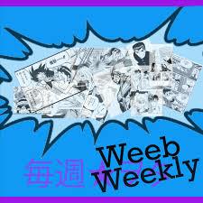 Weeb Weekly