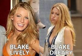Blake Lively, dreary | Haha! | Pinterest | Blake Lively via Relatably.com