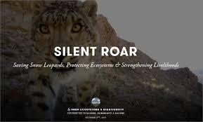 Silent Roar - UNDP and GEF in the <b>Snow</b> Leopard <b>Landscape</b>   UNDP