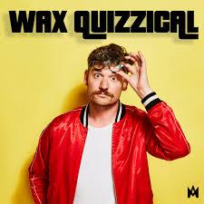 Wax Quizzical