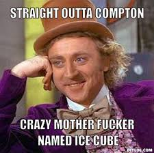 Straight Outta Compton memes - via Relatably.com