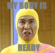Image - 145140] | My Body Is Ready | Know Your Meme via Relatably.com