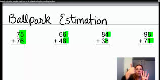 ballpark estimation everyday math how to do ballpark ballpark estimation everyday math how to do ballpark estimation rounding numbers