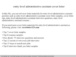 entry level administrative assistant cover letterentry level administrative assistant cover letter in this file  you can ref cover letter materials