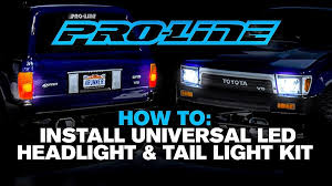 Pro-Line HOW TO: Install <b>Universal LED</b> Headlight & Tail Light Kit ...