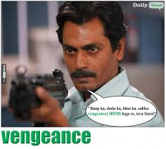 gangs of wasseypur Memes - DailyVocab English Hindi meaning ... via Relatably.com