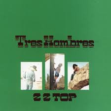 <b>Tres</b> Hombres (Expanded 2006 Remaster) - Album by <b>ZZ Top</b>   Spotify