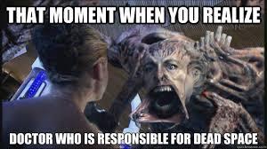 That moment when you realize Doctor who is responsible for dead ... via Relatably.com