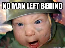 NO MAN LEFT BEHIND - Karma Baby - quickmeme via Relatably.com