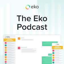 The Eko Podcast