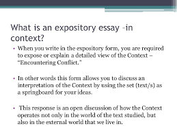 """expository essay writing context  """"encountering conflict""""   ppt    what is an expository essay –in context  when you write in the expository form"""